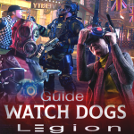 Download Guide for watch dogs legion royale 2.2 APK For Android