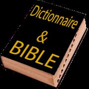 Download Dictionnaire de la Bible 270.0.0 Apk for android